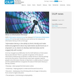 What is information literacy? - CILIP: the library and information association