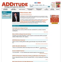 ADDitude: Information on Attention Deficit Symptoms, Diagnosis, Treatment, Parenting and More