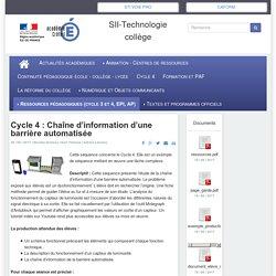 Cycle 4 : Chaîne d'information d'une barrière automatisée - SII-Technologie collège