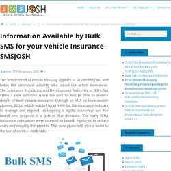 Information Available by Bulk SMS for your vehicle Insurance-SMSJOSH