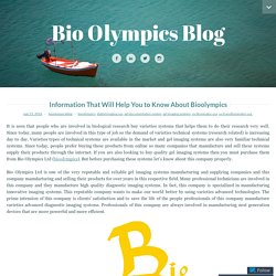 Information That Will Help You to Know About Bioolympics
