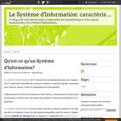Qu'est-ce qu'un Système d'Information? - Le Système d'Information: caractéristiques et enjeux