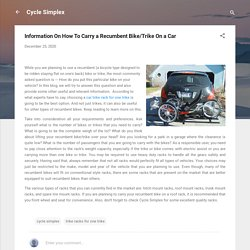 Information On How To Carry a Recumbent Bike/Trike On a Car