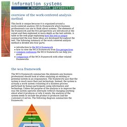 Information Systems - The Work Centered Analysis Method