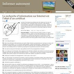 La recherche d'information sur Internet est l'objet d'un certificat
