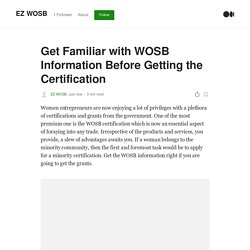 Get Familiar with WOSB Information Before Getting the Certification