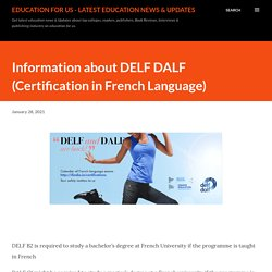Information about DELF DALF (Certification in French Language)