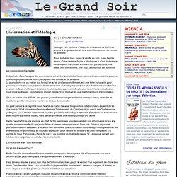 L'information et l'idéologie. par Serge CHARBONNEAU