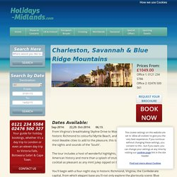 More Information Holidays-Midlands.com: Charleston, Savannah & Blue Ridge Mountains