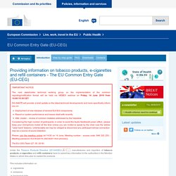 Providing information on tobacco products, e-cigarettes and refill containers - The EU Common Entry Gate (EU-CEG)