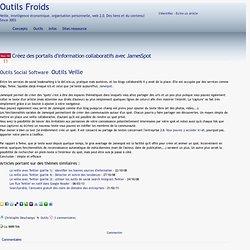Créez des portails d'information collaboratifs avec JamesSpot
