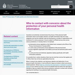 Fact sheet: Who to contact with concerns about the protection of your personal health information - Office of the Privacy Commissioner of Canada