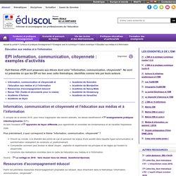 Éducation aux médias et à l'information - EPI information, communication, citoyenneté : exemples d'activités
