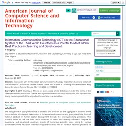 Information Communication Technology (ICT) in the Educational System of the Third World Countries as a Pivotal to Meet Global Best Practice in Teaching and Development