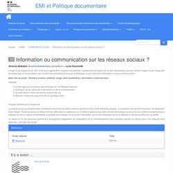 Information ou communication sur les réseaux sociaux ?