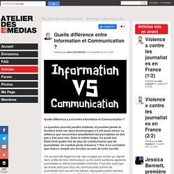 Quelle différence entre Information et Communication ?