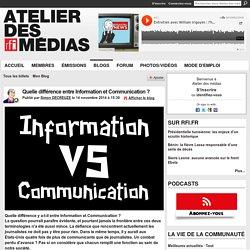 Quelle différence entre Information et Communication