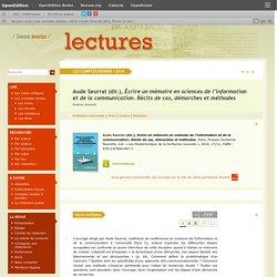 Aude Seurrat (dir.), Écrire un mémoire en sciences de l'information et de la communication. Récits de cas, démarches et méthodes