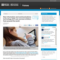 How information and communications technology (ICT) can connect children from around the world