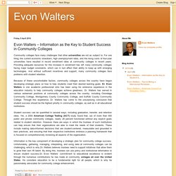 Evon Walters: Evon Walters – Information as the Key to Student Success in Community Colleges