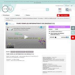 Faire venir les information à soi (Module 5.3) - Compétences numériques