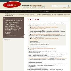Travailler la validité de l'information, sites fiables : compilation des messages issus de la liste Cdidoc-fr