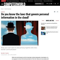 Do you know the laws that govern personal information in the cloud?