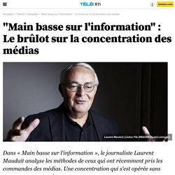 """""""Main basse sur l'information"""" : Le brûlot sur la concentration des médias - 17 septembre 2016 -"""