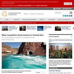 Water competition drives tensions in Central Asia