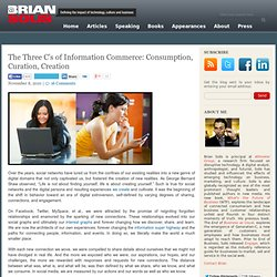 The 3 C's of Information Commerce: Consumption, Curation, Creation