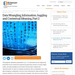 Data Wrangling, Information Juggling and Contextual Meaning, Part 2