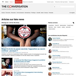 fake news – information, recherche et analyse – The Conversation France, page 1