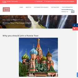 Russia Tour Package Information - Universal Travel Corporation