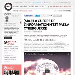 La guerre de l'information n'est pas la cyberguerre » Article » OWNI, Digital Journalism