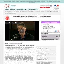 Propagande, publicité, information et désinformation