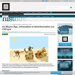 Au Moyen Âge, information et désinformation sur l'Afrique