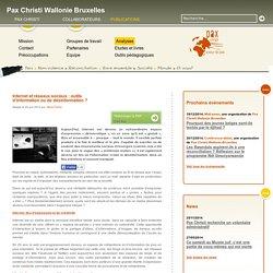 Pax Christi - Internet et réseaux sociaux : outils d'information ou de désinformation ?