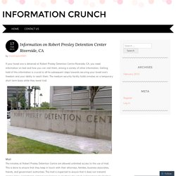Information on Robert Presley Detention Center Riverside, CA