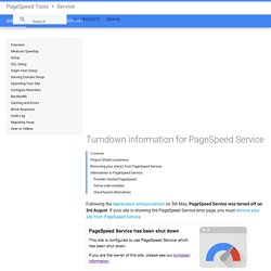 Turndown information for PageSpeed Service - PageSpeed Service