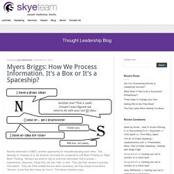 MBTI: How we process information - Lauri Brammeier Leadership Development Expert