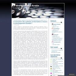 L'évolution des systèmes d'information à travers le développement durable ? « Le développement durable