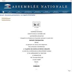 ASSEMBLEE NATIONALE 03/07/13 Rapport d'information sur la gestion des matières et déchets radioactifs