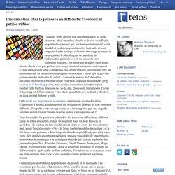 L'information chez la jeunesse en difficulté: Facebook et petites vidéos
