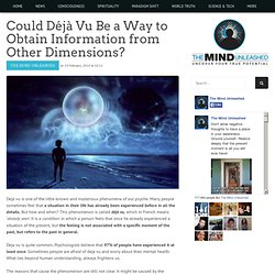 Could Déjà Vu Be a Way to Obtain Information from Other Dimensions?