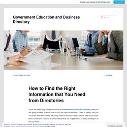 How to Find the Right Information that You Need from Directories