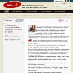 L'information, discipline scolaire : entretien avec Yves Le Coadic