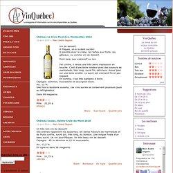 Le magazine d'information sur les vins disponibles au Québec.