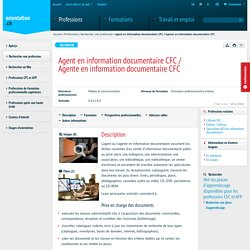 Agent en information documentaire CFC / Agente en information documentaire CFC - orientation.ch
