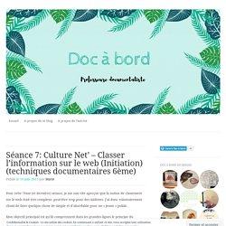 Séance 7: Culture Net' – Classer l'information sur le web (Initiation) (techniques documentaires 6ème)