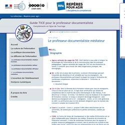 Guide tice - La gestion et la diffusion de l'information - Le professeur-documentaliste médiateur